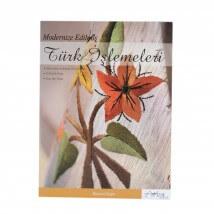 Modernize Edilmiş Türk İşlemeleri Nakış Dergisi