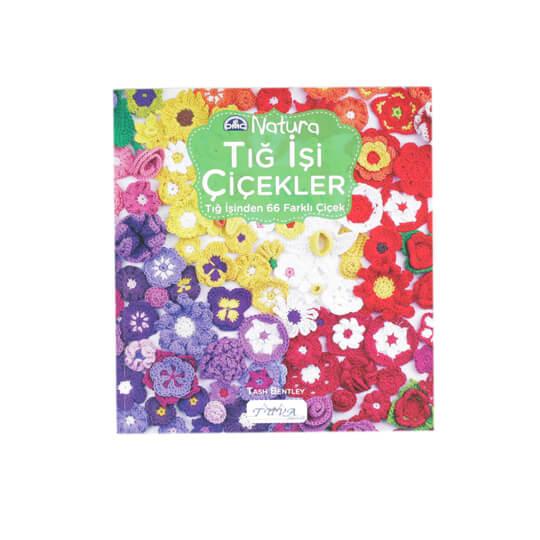 DMC Natura Tığ İşi Çiçekler Nakış Kitabı - 5830