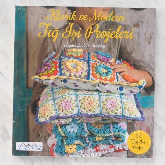 Tuva Klasik ve Modern Tığ İşi Projeleri Kitabı - 6040